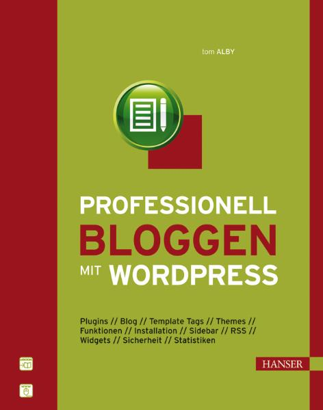Professionell bloggen mit WordPress - Tom Alby