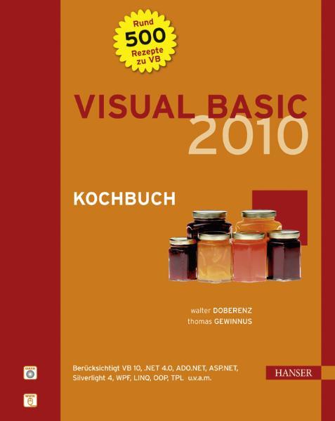 Visual Basic 2010 Kochbuch. Mit DVD - Thomas Ge...