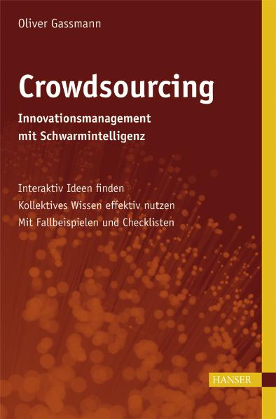 Crowdsourcing: Innovationsmanagement mit Schwar...