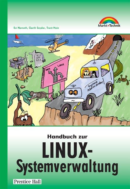 Handbuch zur Linux-Systemverwaltung . - Evi Nemeth