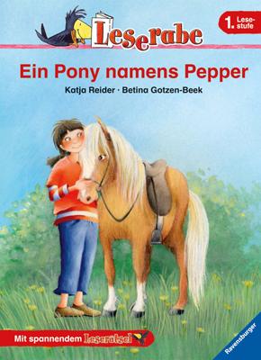 Leserabe. 1. Lesestufe: Ein Pony namens Pepper ...