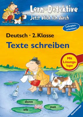 Lern-Detektive. Texte schreiben (2. Klasse) - S...
