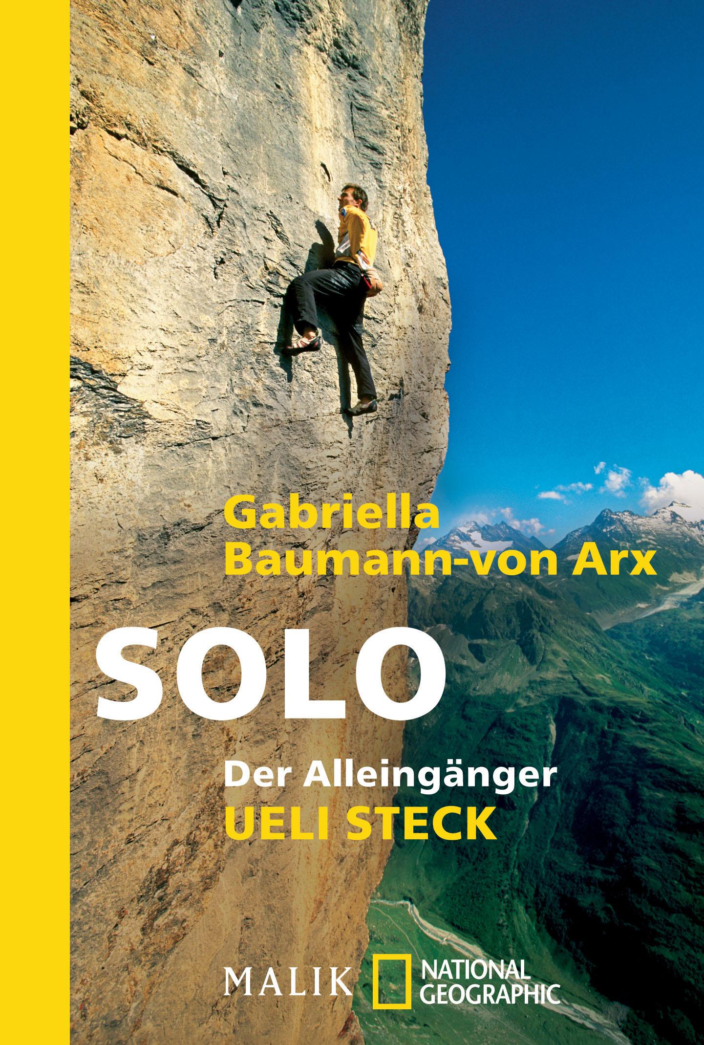 Solo: Der Alleingänger Ueli Steck - Eine Nahauf...