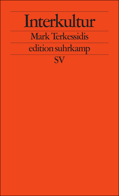 Interkultur (edition suhrkamp) - Mark Terkessidis