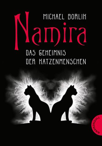 Namira - Das Geheimnis der Katzenmenschen - Michael Borlik