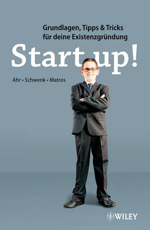 Start-up!: Grundlagen, Tipps & Tricks für deine...