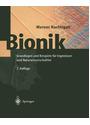 Bionik: Grundlagen und Beispiele für Ingenieure und Naturwissenschaftler - Werner Nachtigall [2. Auflage 2003]