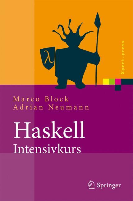 Haskell-Intensivkurs: Ein kompakter Einstieg in...