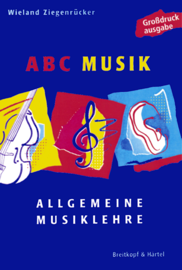 ABC Musik: Allgemeine Musiklehre. 446 Lehr- und...
