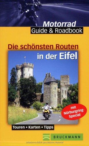 Die schönsten Routen Eifel - Hans Michael Engelke