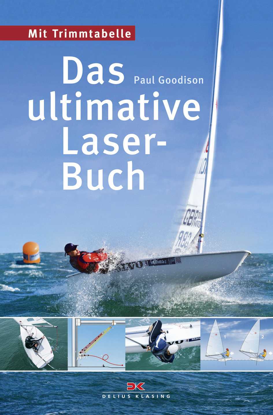 Das ultimative Laser-Buch: Mit Trimmtabelle - Paul Goodison