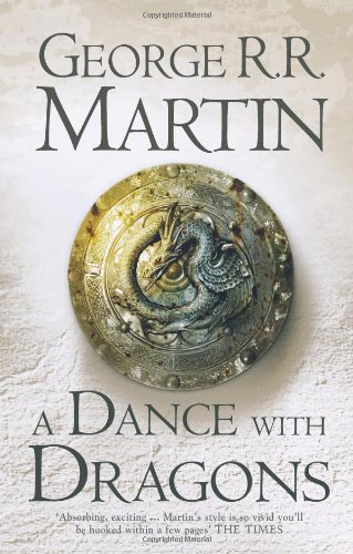 A Song of Ice and Fire: Book 5 - A Dance with Dragons - George R. R. Martin [Hardcover]