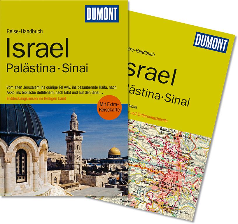 Israel, Palästina, Sinai: Entdeckungsreisen im Heiligen Land - Michel Rauch