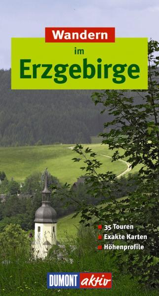Wandern im Erzgebirge. DuMont aktiv: 35 Touren,...