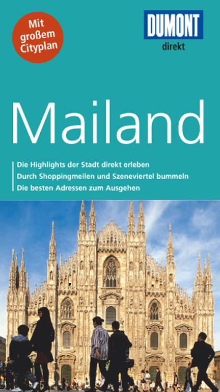 DuMont direkt Reiseführer: Mailand - Aylie Lonmon [Broschiert, inkl. Cityplan, 3. Auflage 2014]