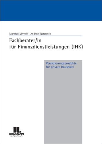 Fachberater/in für Finanzdienstleistungen (IHK)...