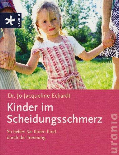 Kinder im Scheidungsschmerz: So helfen Sie Ihre...