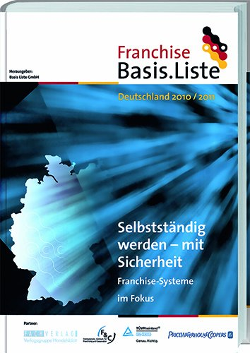 Franchise Basis.Liste Deutschland 2010/2011: Se...
