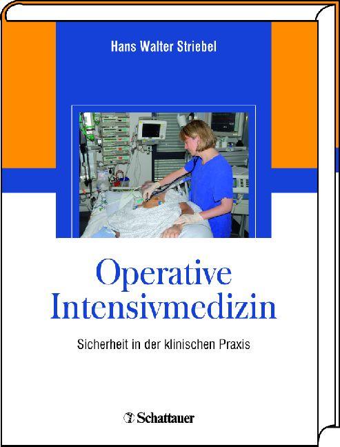 Operative Intensivmedizin: Sicherheit in der kl...