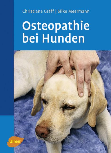 Osteopathie beim Hund - Christiane Gräff