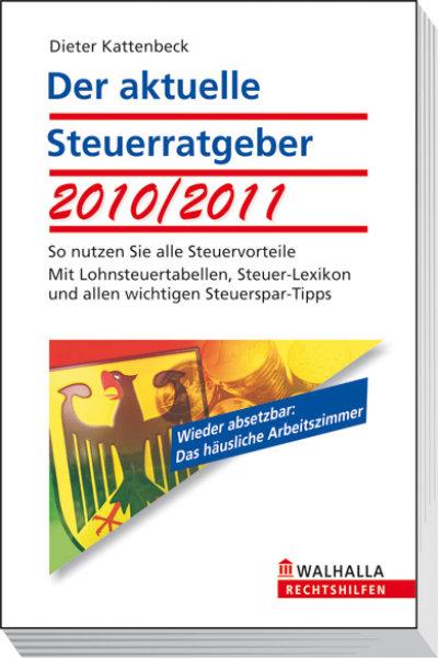 Der aktuelle Steuerratgeber 2010/2011: So nutze...