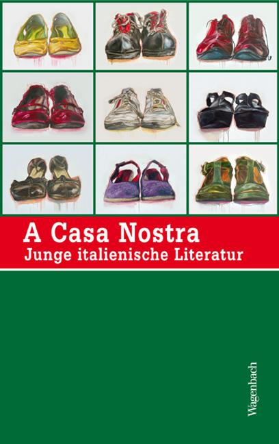 A Casa Nostra - Junge italienische Literatur