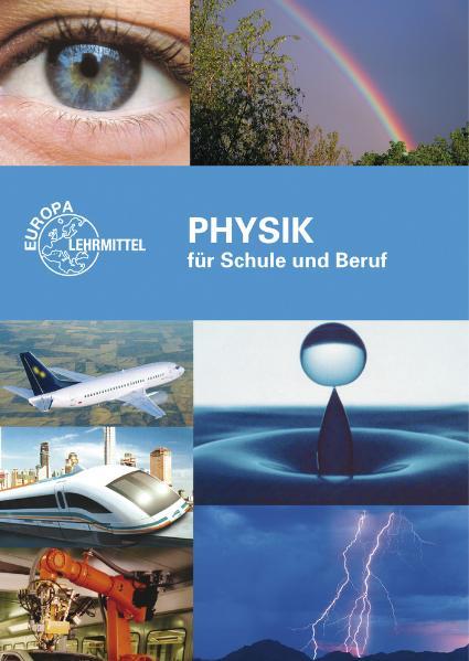Physik für Schule und Beruf - Eckhard Ignatowitz
