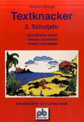 Textknacker. 2. Jahrgangsstufe: Lesetexte besser verstehen und kreativ schreiben können - Gerhard Kempf