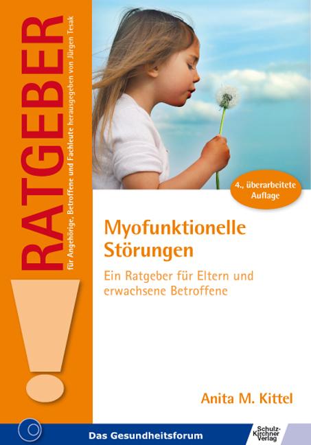 Myofunktionelle Störungen - Anita M. Kittel