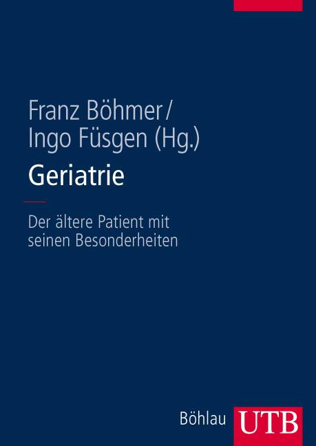 Geriatrie: Der ältere Patient mit seinen Besond...