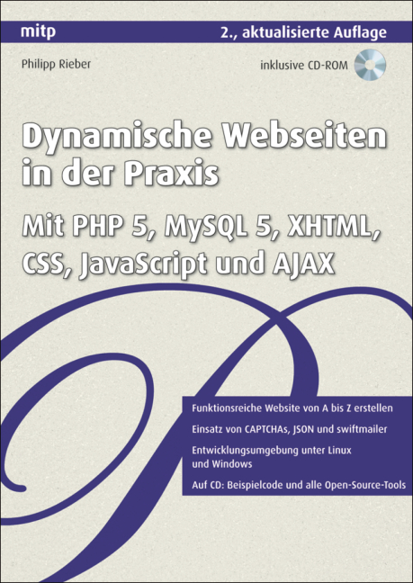 Dynamische Webseiten in der Praxis: Mit PHP 5, ...