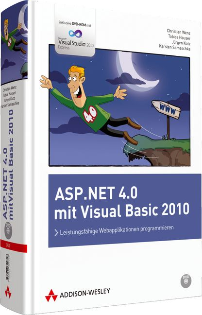 ASP.NET 4.0 mit Visual Basic 2010: Leistungsfähige Webapplikationen programmieren - Christian Wenz