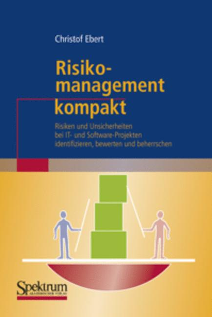 Risikomanagement kompakt: Risiken und Unsicherh...