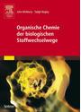 Organische Chemie der biologischen Stoffwechselwege - John McMurry