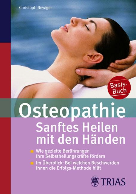 Osteopathie: Sanftes Heilen mit den Händen: Wie...