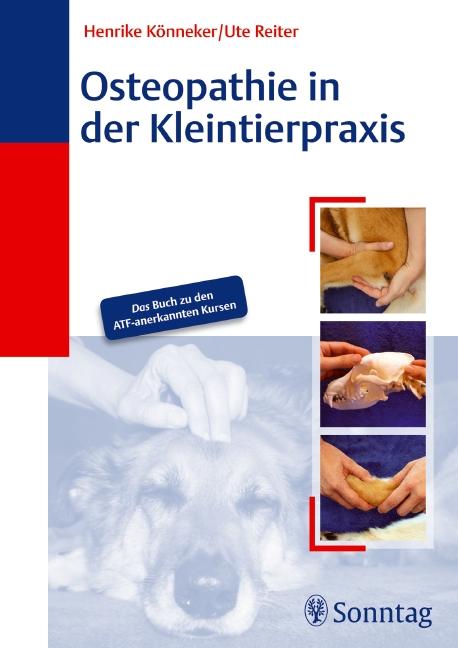 Osteopathie in der Kleintierpraxis - Ute Reiter