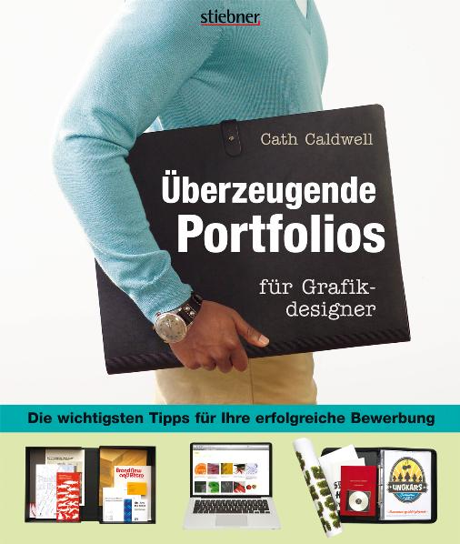 Überzeugende Portfolios für Grafikdesigner: Die...