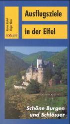 Ausflugsziele in der Eifel: Schöne Burgen und S...