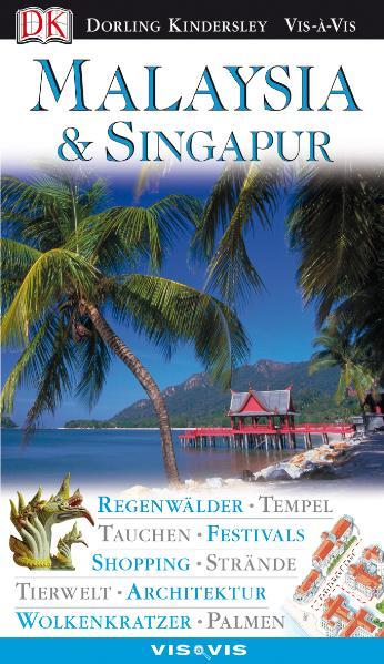 Malaysia & Singapur: Regenwälder, Tempel, Tauch...