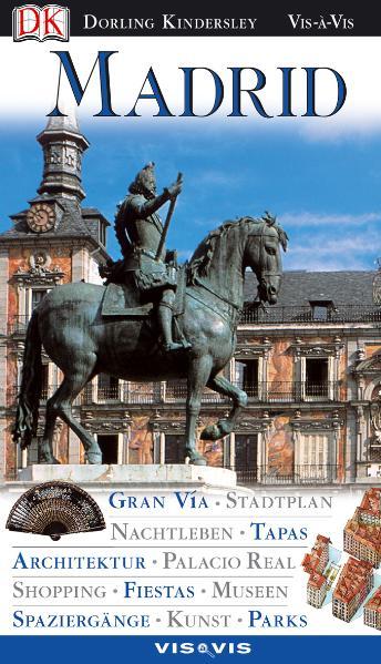 Madrid: Gran Via, Stadtplan, Nachtleben, Tapas,...