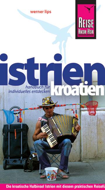 Kroatien: Istrien - Werner Lips