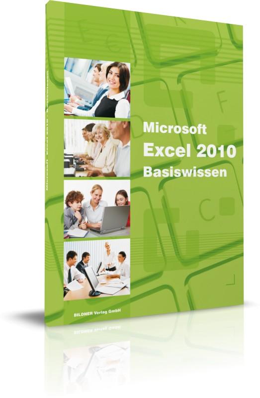 Microsoft Excel 2010 Basiswissen: Begleitheft für Excel-Einsteiger: Basiswissen / Begleitheft für Exel-Einsteiger - Chri
