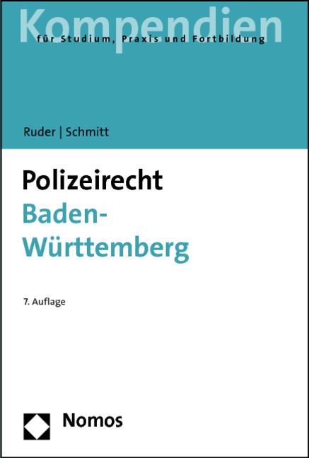 Polizeirecht Baden-Württemberg - Karl-Heinz Ruder