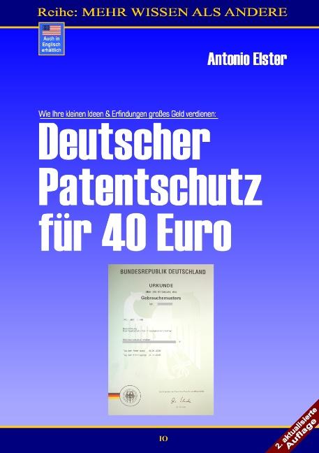 Deutscher Patentschutz für 40 Euro: Wie Ihre kl...