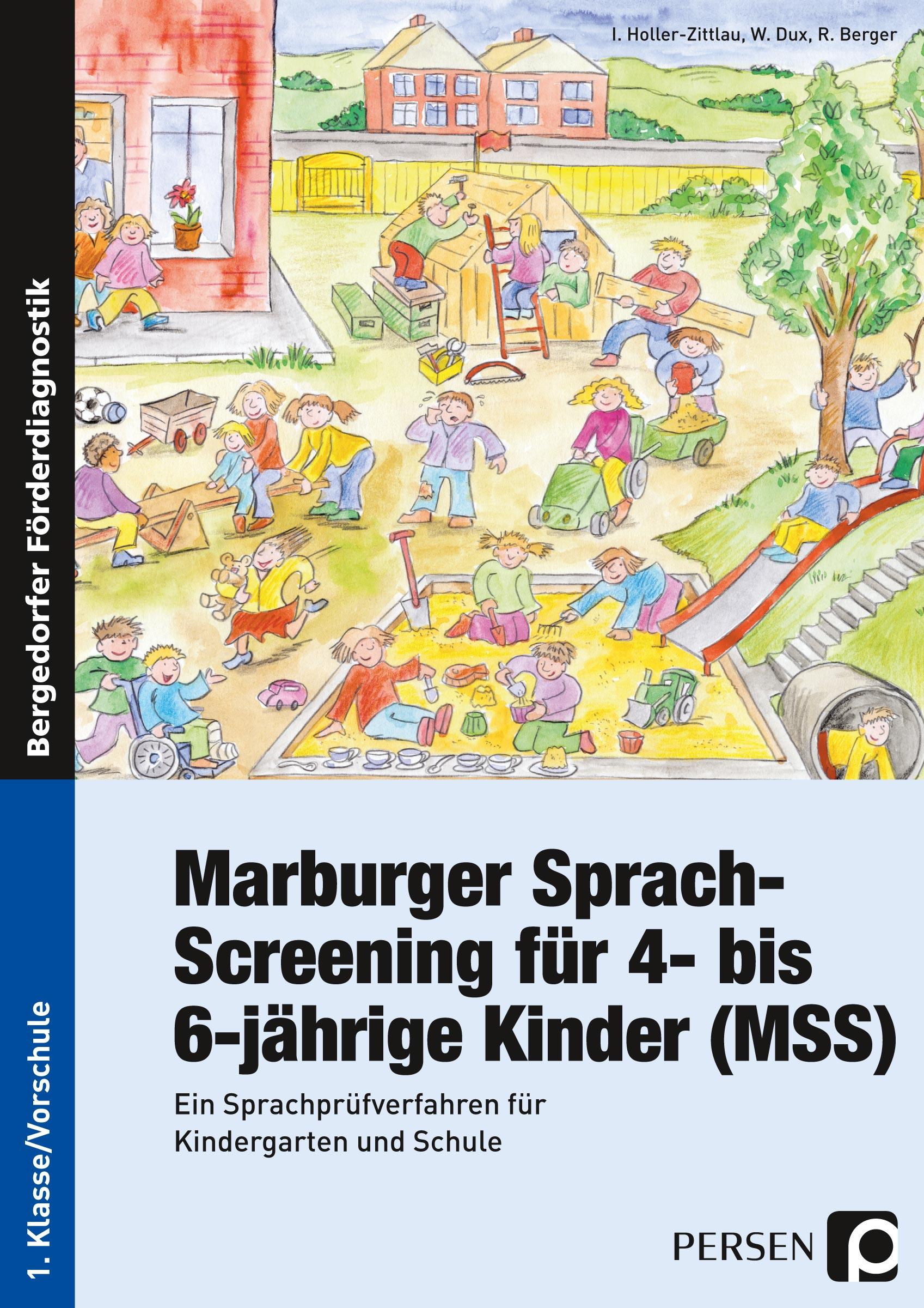 Marburger Sprach-Screening für 4- bis 6-jährige Kinder (MSS): Ein Sprachprüfverfahren für Kindergarten und Schule - Inge