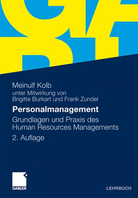 Personalmanagement: Grundlagen und Praxis des Human Resources Managements - Meinulf Kolb