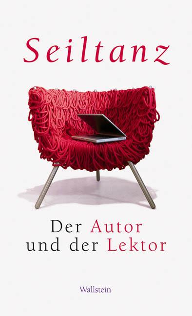 Seiltanz: Der Autor und der Lektor
