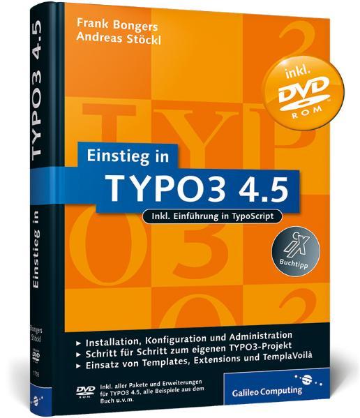 Einstieg in TYPO3 4.5: Installation, Grundlagen...