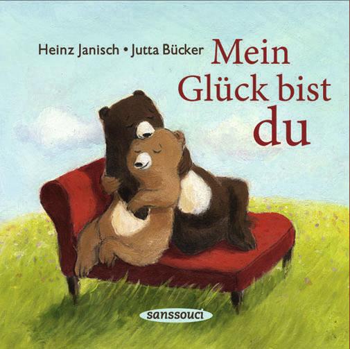 Mein Glück bist du - Heinz Janisch