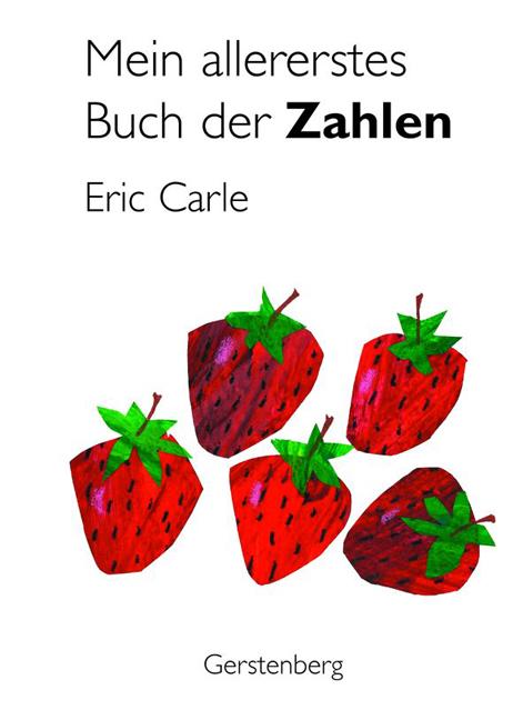 Mein allererstes Buch der Zahlen - Eric Carle